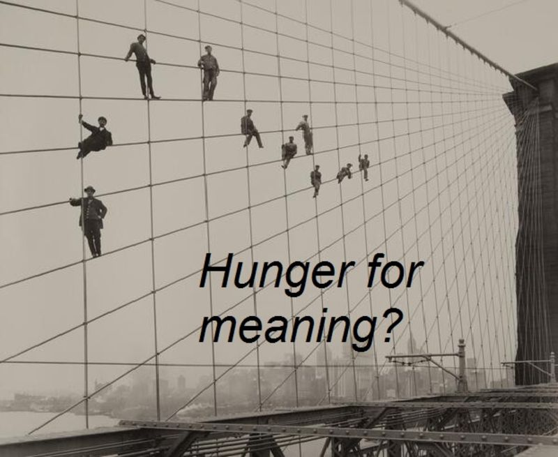 Hunger for meaning